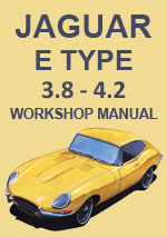 Jaguar E Type 3.8 & 4.2 Series 1 & 2 Workshop Manual